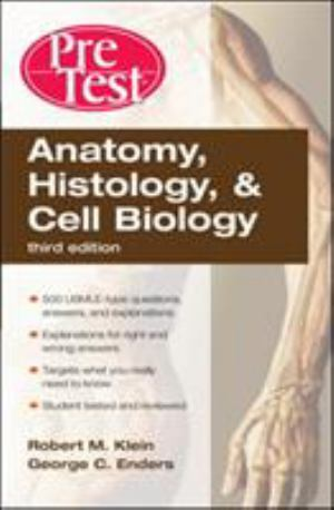 Anatomy, Histology And Cell Biology: Pretest Self-Assessment